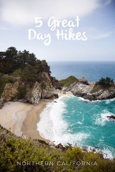 5 Great Day-hikes in Northern California - Hither and Thither