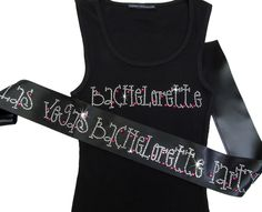Bachelorette Tank Top and Bachelorette Party Sash in Dazzling Rhinestones $46.95; custom tank top and sash set; wedding tank and bridal sash; choose style, color, font, rhinestone color and wording at AdvantageBridal.com