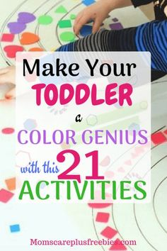 21 Activities That Will Make Your Toddler Color Genius - Freebies to Parenting Tips