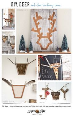 DIY deer and other taxidermy takes - creative features with a themed link party on FunkyJunkInteriors.net