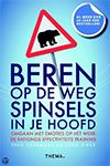 Inspirerende boeken - Coaching - Beren op de weg, spinsels in je hoofd - Theo IJzermans & Coen Dirkx