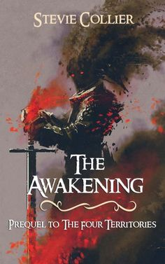Claim a free copy of The Awakening (Prequel to The Four Territories)