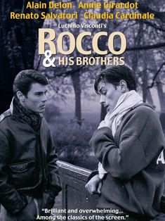 Rocco and His Brothers - Luchino Visconti The Best Films, Great Films, Italian Neorealism, Brothers Movie, Luchino Visconti, Jean Luc Godard, Claudia Cardinale, Film Inspiration, Alain Delon