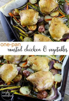 One-Pan Roasted Chicken and Vegetables | Grain-free, Gluten-free, Paleo, Whole 30-friendly | http://simplynourishedrecipes.com/one-pan-roasted-chicken-and-vegetables/