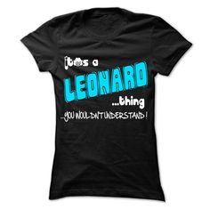 It is LEONARD Thing ... 999 Cool Name Shirt !