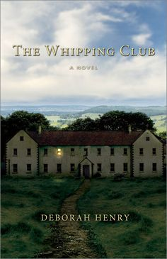 The Whipping Club ~ Deborah Henry is coming to our book club !