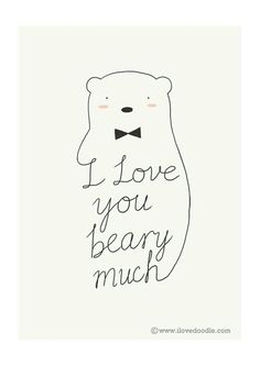 """Made a card for my wife this morning, inspired by the writing of Haruki Murakami in Norwegian Wood. """"I really like you, Midori. A lot."""" """"How much is a lot?"""" """"Like a spring bear,"""" I said. """"A spring bear?"""" Midori looked up again. Love Puns, Funny Love, Karten Diy, Frases Humor, My Funny Valentine, Valentines, Valentine Cards, Funny Puns, Love Notes"""