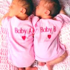 so funny cause during ultrasounds they always refer to the girls as A & B. B is the crazy one lol
