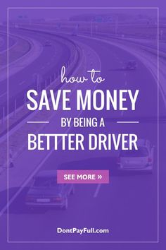 Being a better driver won't just save you the occasional visit to the shockingly-expensive body shop, but will also save you money on gas on the long term. We have to remember that a car is a potentially lethal weapon in the wrong hands, and it's up to us to make sure that we're the 'right hands'. #DontPayFull