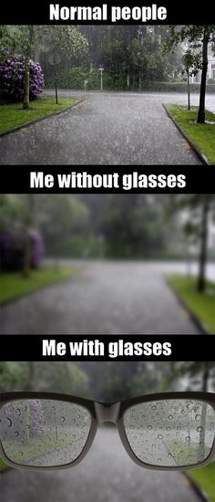 As a person with glasses, life is not easy...