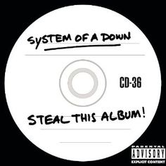 Steal This Album: System of a Down