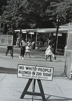 Sign No White People allowed in Zoo today, Occasionally, a few days were designated to allow black people to attend the zoo with the restriction placed on whites. The things our history books don't tell us. African American History, History Books, History Facts, World History, History Photos, Black Art, Cultures Du Monde, Photos Rares, By Any Means Necessary
