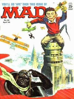 Mad Magazine Go Ape King Kong Cover with Alfred E. Neuman on top of the Empire State Building and King Kong flying a plane and scratching his head. Jim Henson, Mad Magazine, Magazine Covers, Magazine Rack, Alfred E Neuman, Mad Tv, Comic Art, Comic Books, Go Ape