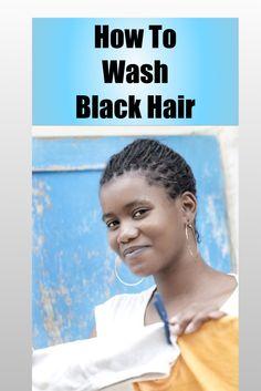 How To Wash Black Hair #blackhair #naturalhair #afrohair http://nwscents.com/How-To-Wash-Black-Hair.html