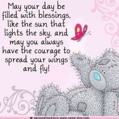 Inspirational quotes ideas quotes birthday wishes friends tatty teddy for Tatty Teddy, 9gag Funny, Teddy Bear Quotes, Good Day Quotes, Morning Quotes, Birthday Wishes For Friend, Good Morning Wishes Friends, Birthday Wishes Quotes, Teddy Bear Pictures