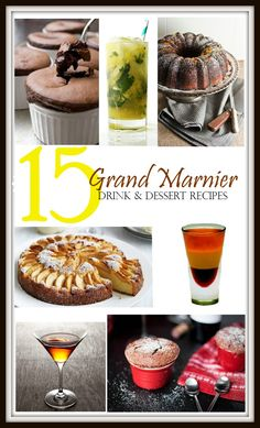 15 Grand Marnier Drink & Dessert Recipes