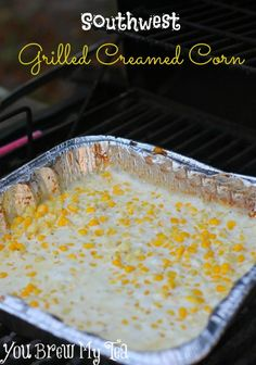 This Southwest Grilled Creamed Corn is a great side dish with any meal.  Delicious and perfect flavor!