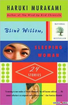 Blind Willow Sleeping Woman-Haruki Murakami - Love reading? Great collections of books suitable for any mood! - @mobile9