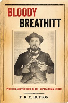 AppalachianHistory.net presents an excerpt from T.R.C. Hutton's newly published book 'Bloody Breathitt'.