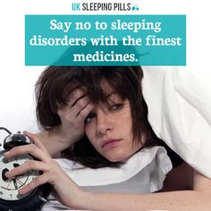 Say no to sleeping disorders with the finest medicines.