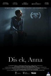 Dis ek, Anna (2015) South African Movie