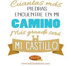 Frase de motivación #frases Cuantas más piedras encuentre en mi camino, más grande será mi castillo