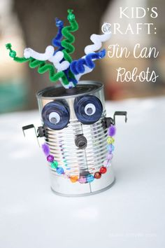 25 Recycled Tin Can Crafts For Kids – Play Ideas Tin Can Crafts, Vbs Crafts, Crafts For Boys, Camping Crafts, Projects For Kids, Camping Ideas, Decor Crafts, Art Projects, Tin Can Robots