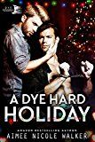 A Dye Hard Holiday (Curl Up and Dye Mysteries #5) by Aimee Nicole Walker (Author) #Kindle US #NewRelease #Politics #Social #Sciences #eBook #ad