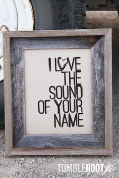 """I Love the Sound of Your Name"" typographic  art print. 8x10 and 16x20"". Black ink on Paper Bag. $16"