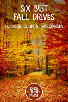 A fabulous array of colors. This is Fall in Door County—most notably the best time to visit. Wisconsin Vacation, Door County Wisconsin, Hiking Wisconsin, Places To Travel, Places To Go, Travel Destinations, Traverse City Michigan, Fall Vacations