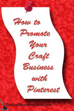 How to promote your craft business with Pinterest at http://www.inspiri-art-and-craft.com/how-to-use-pinterest.html