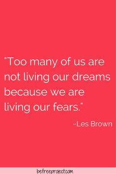 Les Brown Quote #fearless #dream