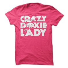 Crazy Doxie Lady shirt for dachsund lovers.
