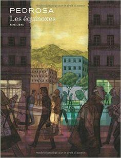 Amazon.fr - Les équinoxes - Cyril Pedrosa - Bande Dessinée - 35€