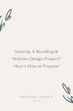 Before you start envisioning your brand design elements, let's take a step back and talk about what you need to have prepared before you work with a website designer. #BusinessBranding #BusinessWebsite