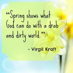 spring quotes | 18 Quotes About Spring and Sping Time