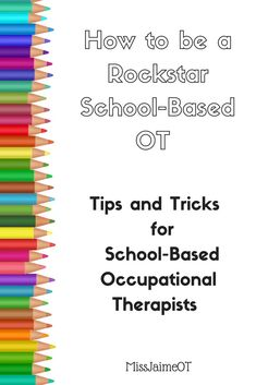 A Free Email series for New School- Based OTs, OR Veteran School Based OTs that are looking for some new tips and tricks to increase efficiency, shortcuts to paperwork, etc. MissJaimeOT