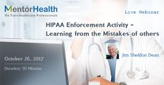 In this session we will review the HIPAA enforcement actions that have taken place and examine why the enforcement took place, and what could have been done to prevent the incident that led to the enforcement.