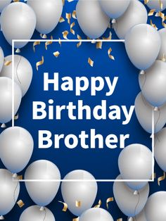 Silver Balloon Birthday Card For Brother