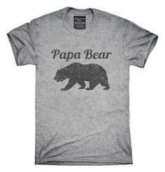 Papa Bear Funny Fathers Day Gift T-Shirts, Hoodies, Tank Tops