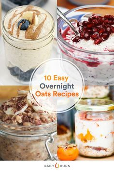 Overnight oats might just save your mornings. Here are 10 no-cook oatmeal recipes that can fit a healthy meal into any busy schedule. via @dailyburn