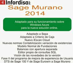 Sage Murano 2014. Incorpora Adaptaciones Sepa y Criterio de Caja. Primer Erp estándar y personalizable, disponible en la Nube.