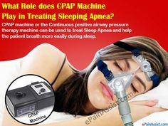 What Role does CPAP Machine Play in Treating Sleeping Apnea? Read http://www.epainassist.com/sleep-disorders/cpap-machine