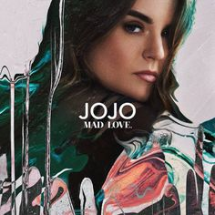 JoJo Mad Love [ALBUM]