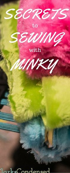 Tips for Sewing with Minky Fabric. I love minky bit it is really tough to sew. These sewing tips make working with minky so much easier!