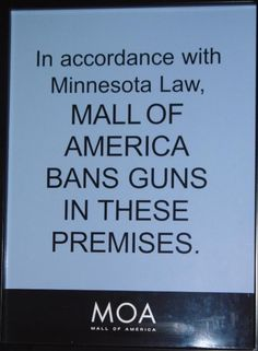 Nothing to worry about, Mall of America is Protected from Jihadist Attack by Gun Free Zone Signs