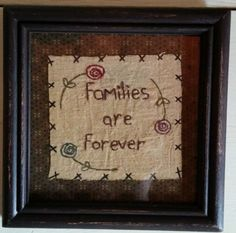 Primitive Country Families are Forever Stitchery