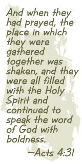 †~ Filled with The Holy Spirit ~†~ Acts 4:31 ~†