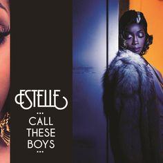 "Estelle ""Call These Boys"" (MP3 + Video) **New Smash** #newmusic"