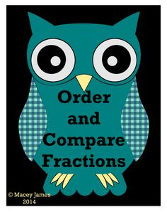 Fractions Order and Compare: This fun math craftivity will have your students fully engaged in ordering and comparing fractions. I require students to complete all the problems before allowing them to assemble and color the owl. This is a great activity to use after state testing or prior to winter, spring, or summer break. It can also be assembled by the teacher and used at centers.